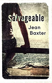 Salvageable by [Baxter, Jean]
