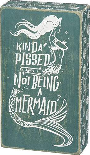 Primitives by Kathy Beach-Inspired Teal Box Sign, Kind of Pissed for Not Being a Mermaid (Kinda Pissed About Not Being A Mermaid)