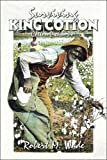 Surviving King Cotton: Cotton Pickin Po, Robert M. Wade, 1424184630