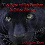 The Eyes of the Panther & Other Stories | Ambrose Bierce
