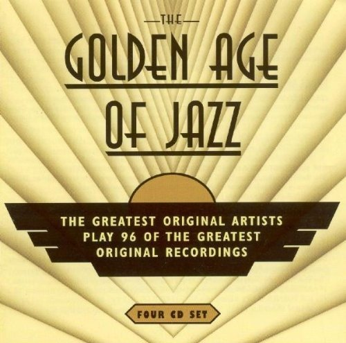Golden Age of Jazz: the Greatest...