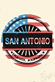 San Antonio Travel Journal: Blank Travel Notebook (6x9), 108 Lined Pages, Soft Cover (Blank Travel Journal)(Travel Journals To Write In)(US Flag)