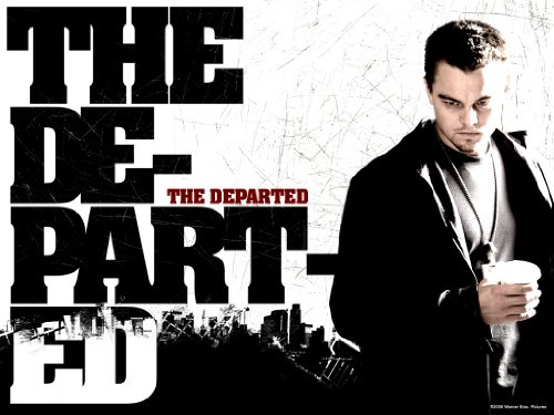 THE DEPARTED: MOVIE SCRIPT, SCREENPLAY (Based on Infernal Affairs)