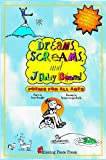 Dreams, Screams, & JellyBeans