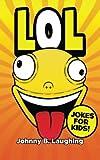 Lol!: Funny Jokes for Kids