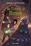 Tunnel of Bones, Zack Norris, 140279147X