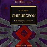 Chirurgeon: The Horus Heresy | Nick Kyme