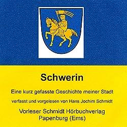 850 Jahre Schwerin. Eine kurz gefasste Geschichte meiner Stadt