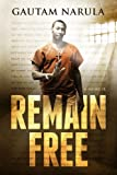 Remain Free: A Memoir