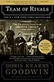 Team of Rivals: The Political Genius of Abraham Lincoln by Goodwin, Doris Kearns (2006) Paperback