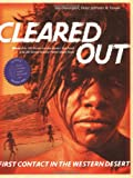 Cleared Out: First Contact in the Western Desert by Sue Davenport front cover