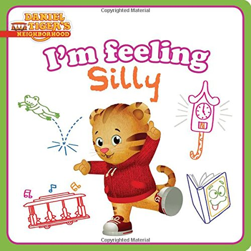 I'm Feeling Silly (Daniel Tiger's Neighborhood)
