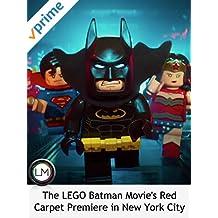 The LEGO Batman Movie's Red Carpet Premiere in New York City