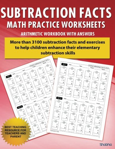 - Subtraction Facts Math Practice Worksheet Arithmetic Workbook With Answers: Daily Practice guide for elementary students and other kids (Elementary Subtraction Series) (Volume 1)