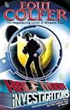 Half Moon Investigations by Colfer, Eoin (July 5, 2007) Paperback
