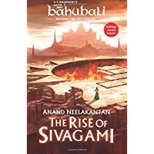 The Rise of Sivagami : Book 1 of Baahubali - Before the Beginning (Bahubali: Before the Beginning)