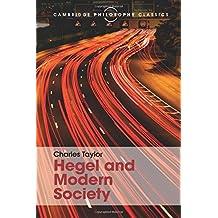 Hegel and Modern Society (Cambridge Philosophy Classics)