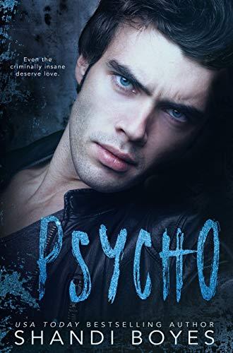 Psycho: A Dark Psychological Romance (Bound Book 5)