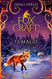 O mago (Foxcraft Livro 3)