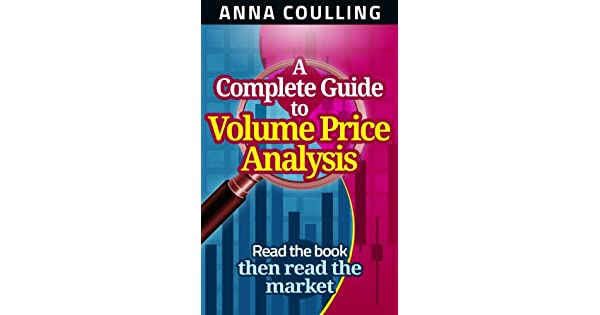 A complete guide to volume price analysis english edition ebook a complete guide to volume price analysis english edition ebook anna coulling amazon kindle store fandeluxe Choice Image