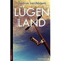 Lügenland: Polit-Thriller