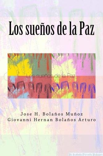 Download Los sueños de la Paz (Spanish Edition) pdf epub