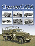 Chevrolet G-506, 1 1/2 Ton 4x4 Development, Production and Variants in WWII