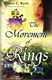 The Movement of Rings, Nadine Keels, 1491040912