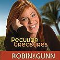 Peculiar Treasures: Katie Weldon Series, Book 1 Audiobook by Robin Jones Gunn Narrated by Emily Sophia Knapp
