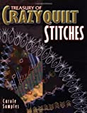 img - for Treasury Of Crazyquilt Stitches by Carole Samples (1999-09-01) book / textbook / text book