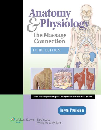 Basic Massage Therapy (Anatomy & Physiology: The Massage Connection (LWW Massage Therapy and Bodywork Educational Series))