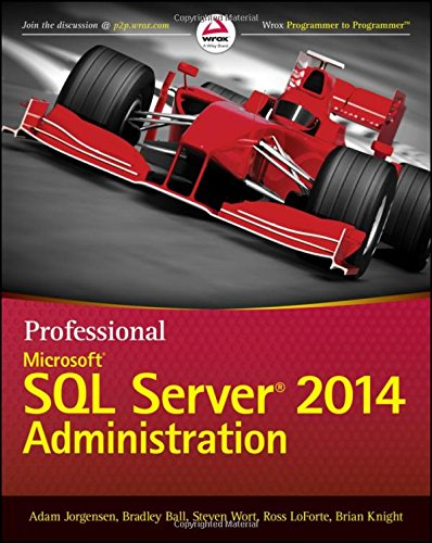 Professional Microsoft SQL Server 2014 Administration Front Cover