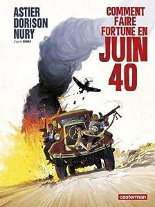 """Afficher """"Comment faire fortune en Juin 40"""""""