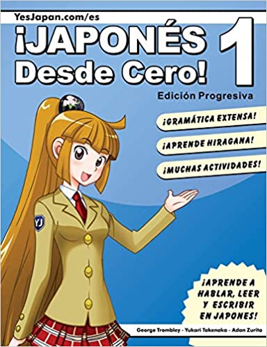 Japones Desde Cero 1 Spanish Edition Pardo Adan Zurita Trombley George Takenaka Yukari 9780989654517 Books