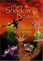 The Shadow Beasts: The Final Battle of the Beasts (Book 4 of 4)