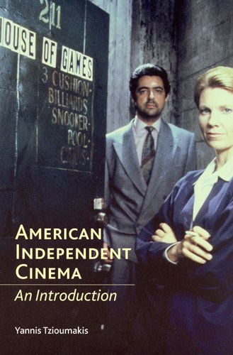 Read Online American Independent Cinema: An Introduction PDF