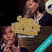 Stand UpPercut : Laurence Bibot | Laurence Bibot