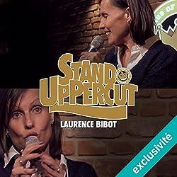 Stand UpPercut : Laurence Bibot