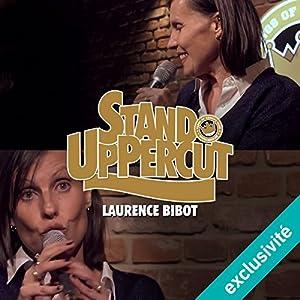 Stand UpPercut : Laurence Bibot Hörspiel