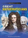 Great Mathematicians, Raymond Flood and Robin Wilson, 1477704027