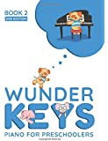 WunderKeys Piano For Preschoolers: Book 2, 2nd Edition