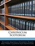 Chronicum Scotorum, William Maunsell Hennessy and Duald Mac Firbis, 1144829321