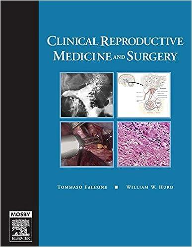 Clinical Reproductive Medicine and Surgery E-Book