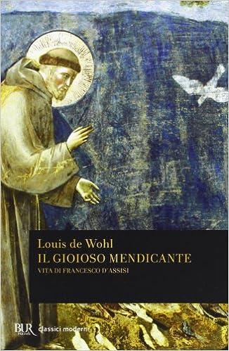 Risultati immagini per Immagini della copertina del libro Il gioioso Mendicante - San Francesco