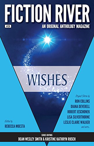 Fiction River: Wishes (Volume 28)