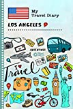 Los Angeles Travel Diary: Kids Guided Journey Log Book 6x9 - Record Tracker Book For Writing, Sketching, Gratitude Prompt - Vacation Activities ... Journal - Girls Boys Traveling Notebook