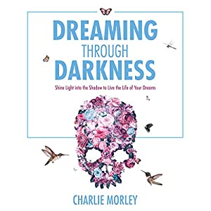 Dreaming Through Darkness Audiobook