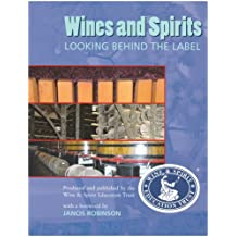 Wines & Spirits Looking Behind the Label