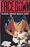 Illegal Drugs Really Hurt