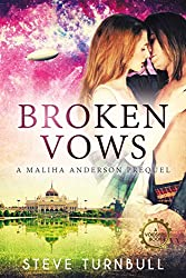 Broken Vows: A Prequel to the Maliha Anderson series